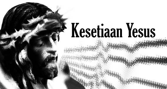 Kesetiaan Yesus