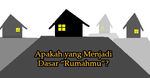 dasar-rumahmu