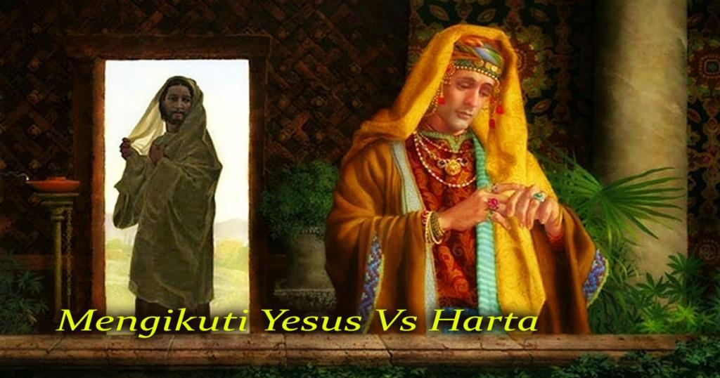 ikut yesus vs harta