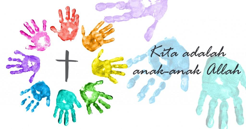 Kita adalah anak-anak Allah