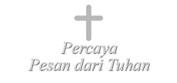 percaya pesan dari Tuhan