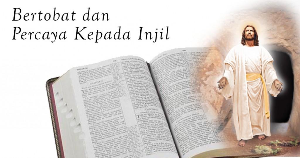 bertobatlah dan percayalah kepada injil