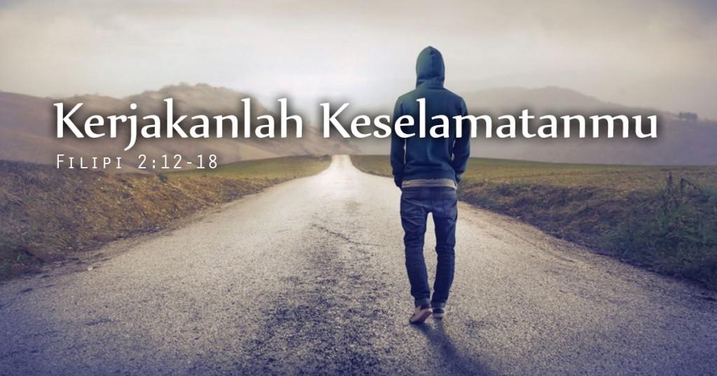 kerjakanlah Keselamatanmu