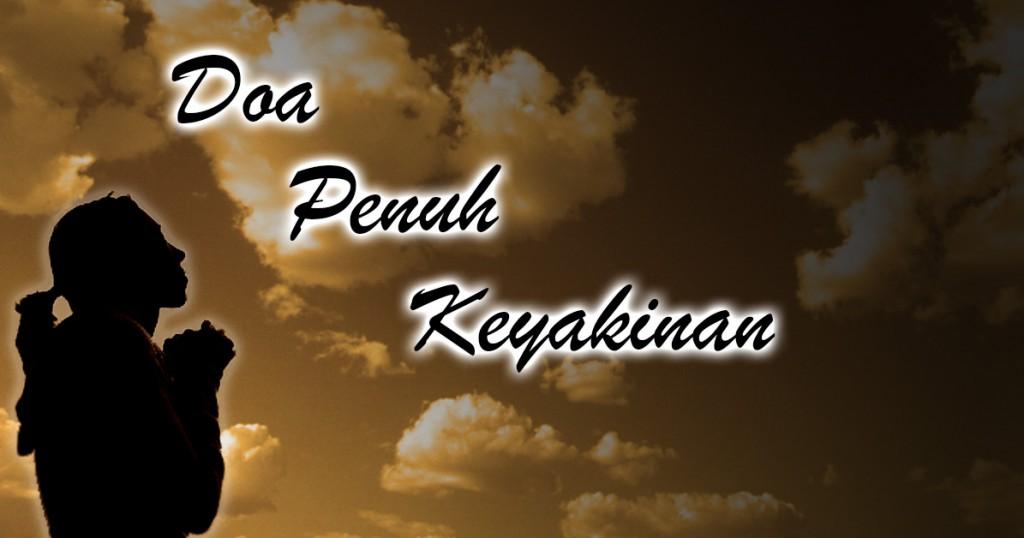 Doa penuh keyakinan
