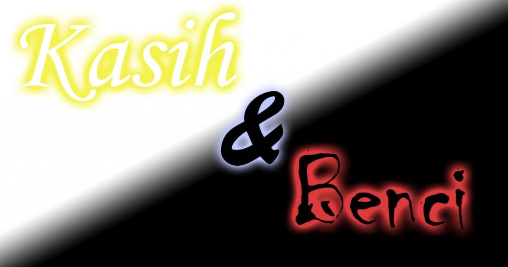 Kasih & Benci