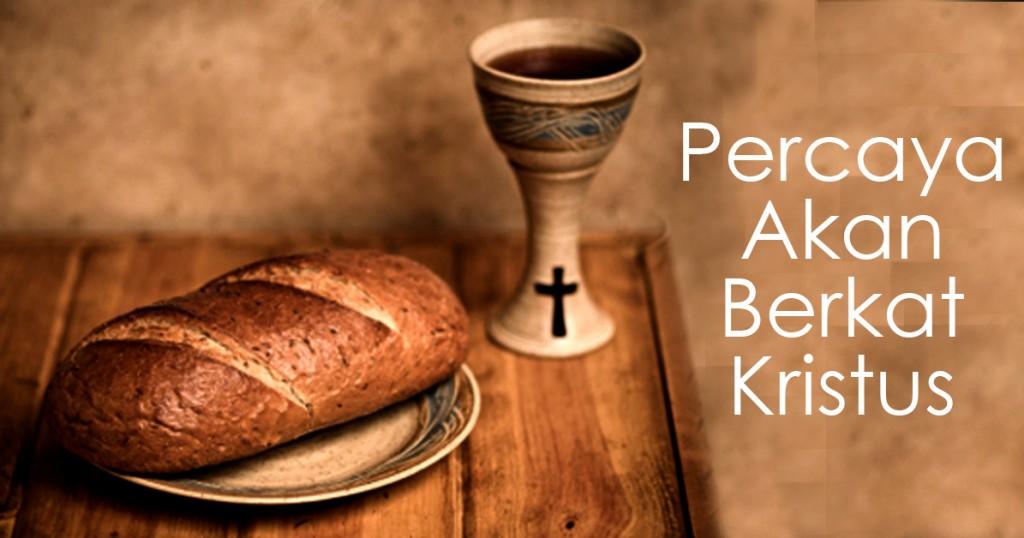 percaya berkat kristus