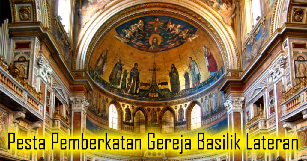Pesta Pemberkatan Gereja Basilik Lateran