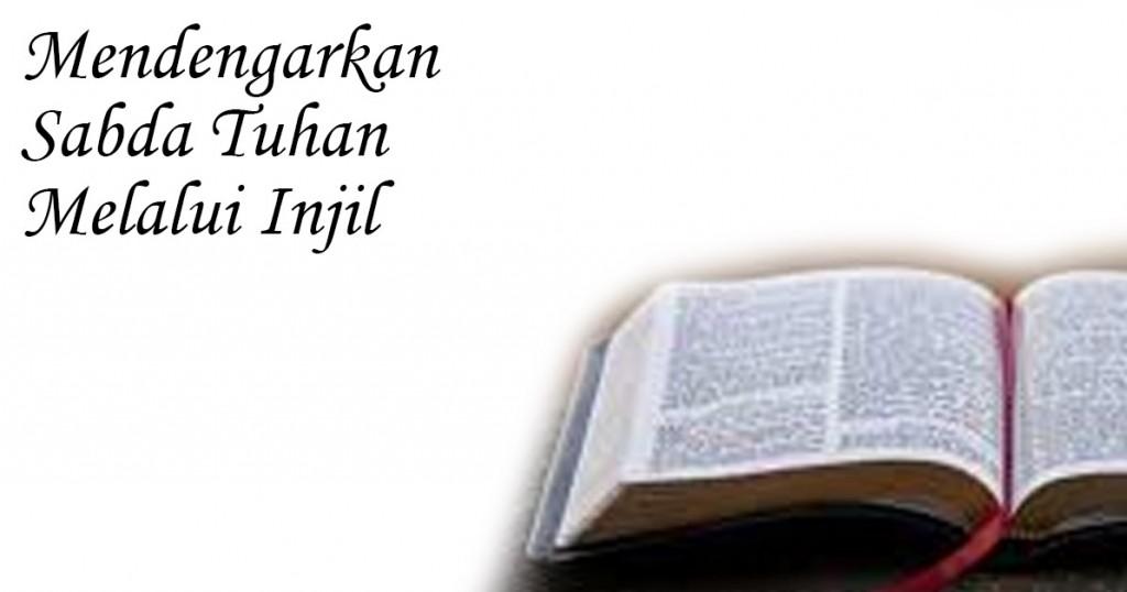 Mendengarkan Sabda Tuhan melalui Injil