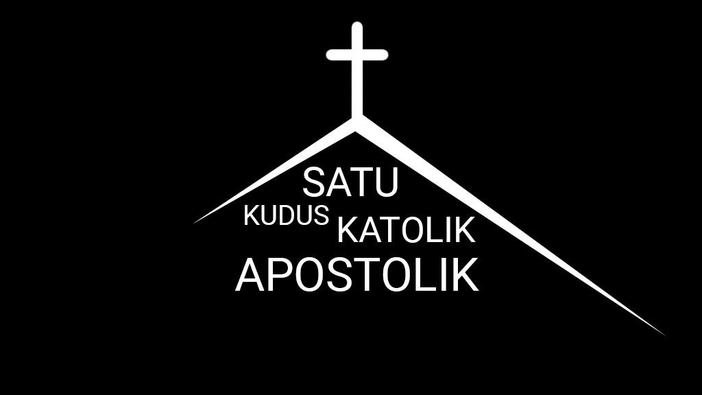 satu-kudus-katolik-apostolik